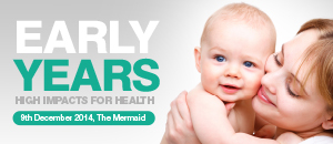 Early Years: High Impacts for Health