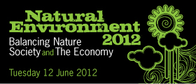 Natural Environment 2012: Balancing Nature, Society and the Economy