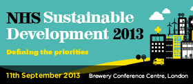 NHS Sustainable Development 2013: Defining the Priorities