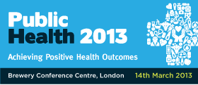 Public Health 2013 – Achieving Positive Health Outcomes