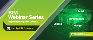 BIM Webinar Series: Implementing BIM Level Two