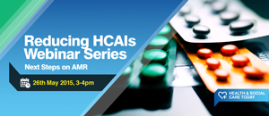 Reducing HCAIs Webinar Series: Next Steps on AMR