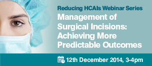 Management of surgical incisions: achieving more predictable outcomes