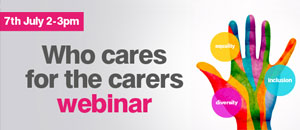 Who Cares for the Carers Webinar
