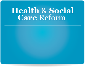 Health & Social Care Reform